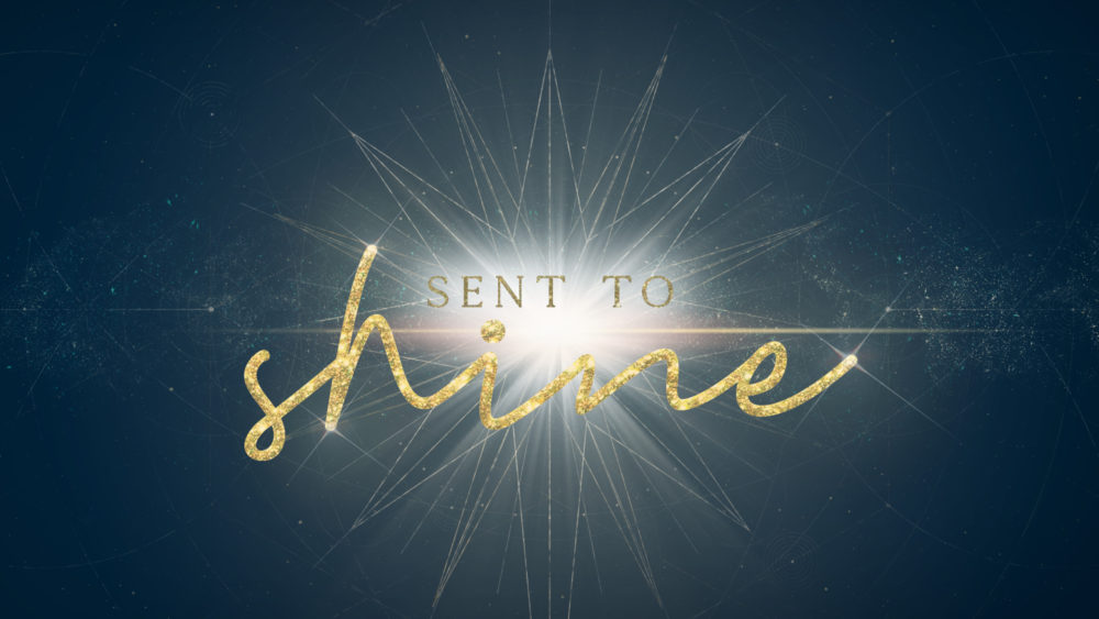 Sent to Shine