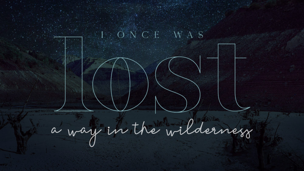 I Once Was Lost