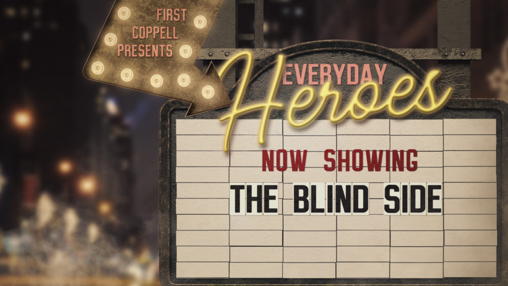 Everyday Heroes - The Blind Side Image
