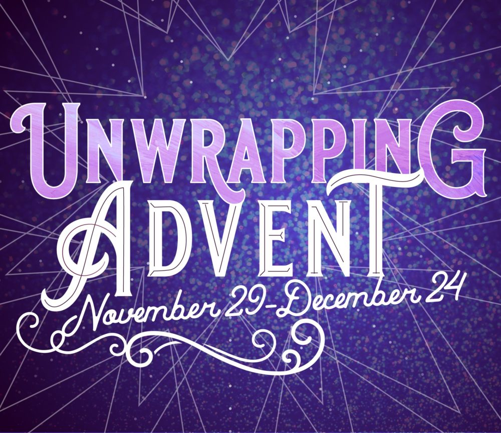Unwrapping Advent:  Hope-It's what I always wanted! (Modern Pre-Recorded) Image